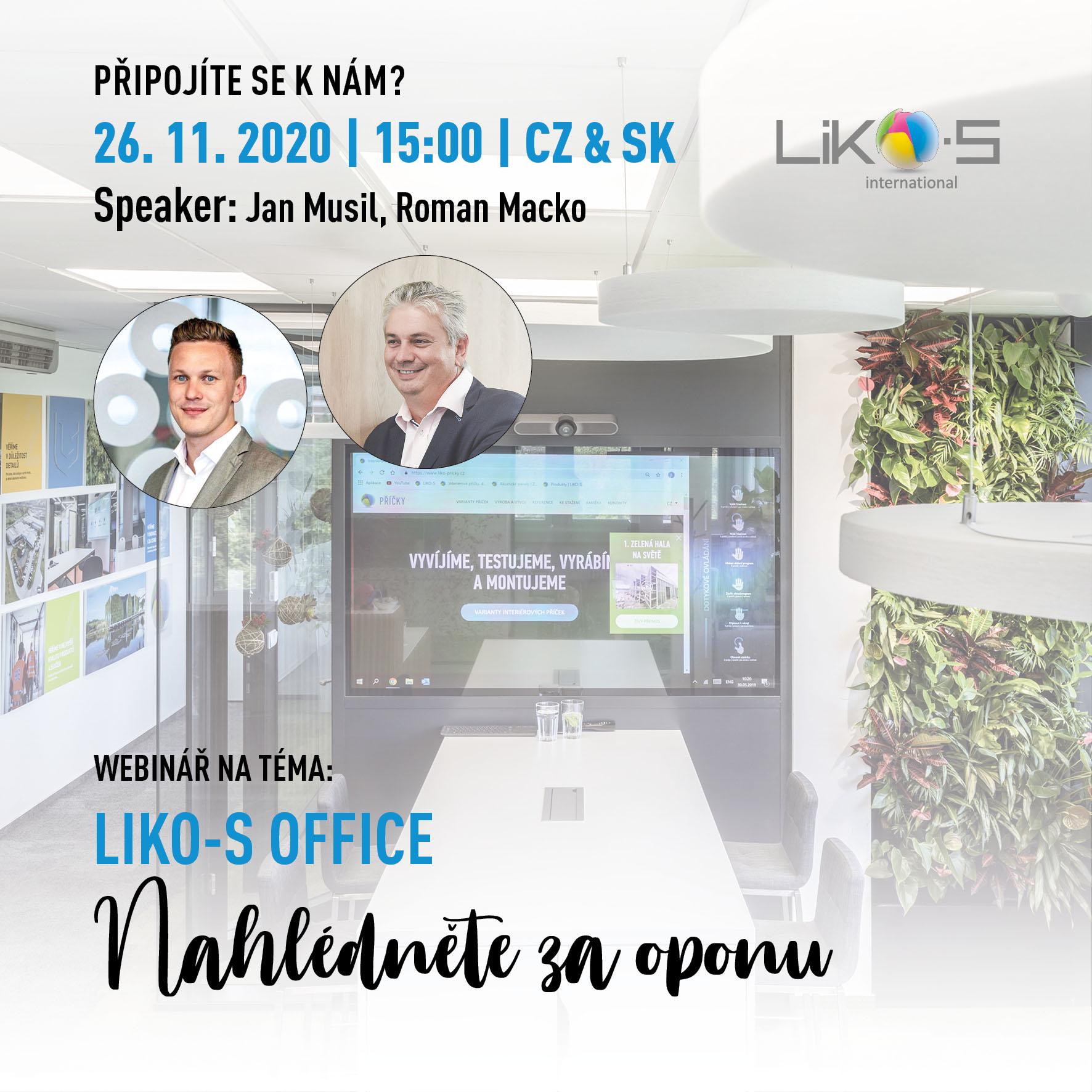 Webinář | LIKO-S office – Nahlédněte za oponu
